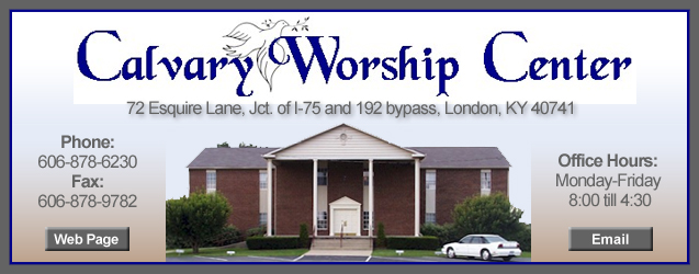 Calvary Worship Center, Church, Churches, London, KY, Kentucky